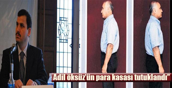 Adil Öksüz'ün 'kasası' tutuklandı
