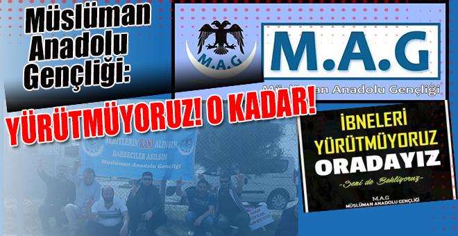 Müslüman Anadolu Gençliği; Bu sapkınları yürütmeyeceğiz!