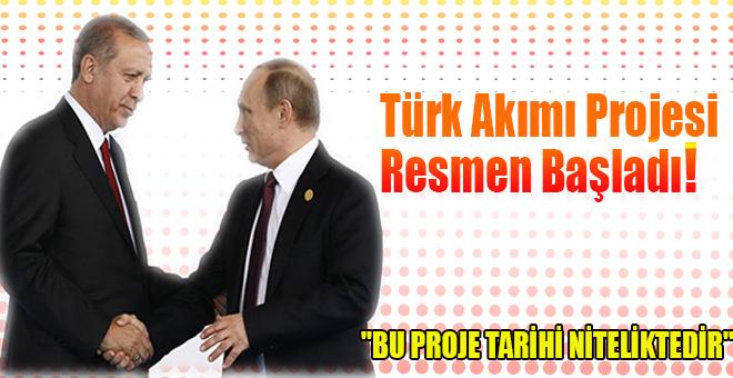 Türk Akımı Projesi Resmen Başladı!