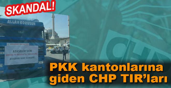 PKK kantonlarına giden CHP TIR'ları