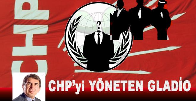 CHP'yi yöneten Gladyo kim? Hemen sıralayalım...