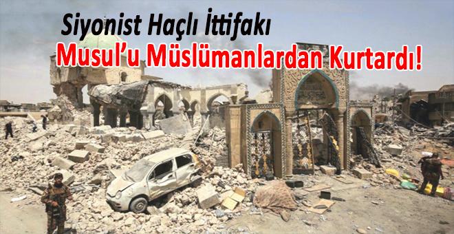 Siyonist Haçlı İttifakı Musul'u Müslümanlarda Kurtardı!