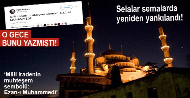 """""""Milli iradenin muhteşem sembolü; Ezan-ı Muhammedî!"""""""