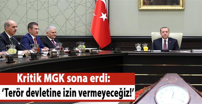 Kritik MGK sona erdi; Sınırımızda bir terör devletine asla izin vermeyeceğiz!
