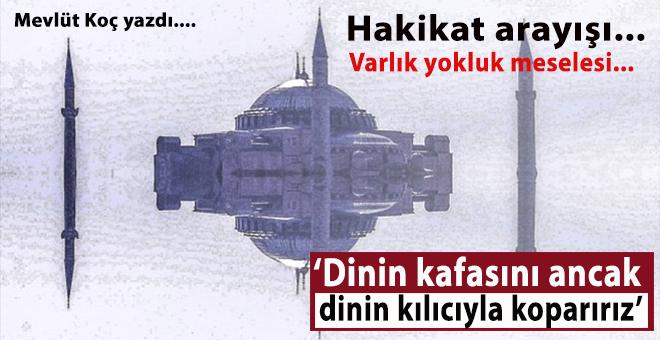 """Mevlüt Koç yazdı; """"Haçlı-Siyonist ittifakın Türkiye'yi ve İslâm dünyasını teslim alma girişimi devam ediyor!"""""""