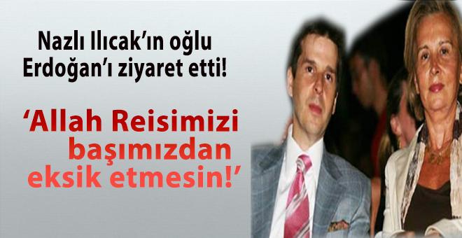 Nazlı Ilıcak'ın oğlu, Cumhurbaşkanı Erdoğan'ı ziyaret etti!