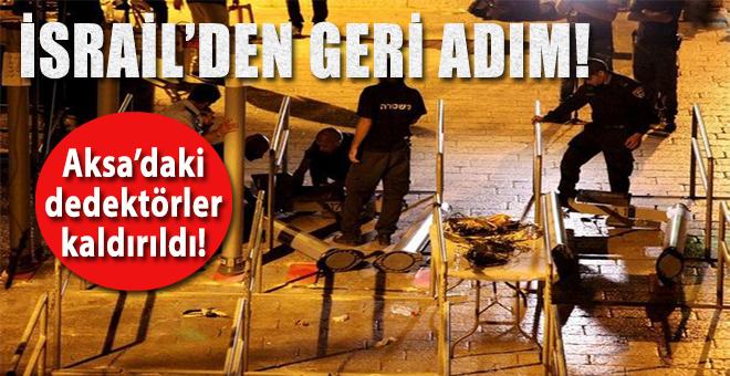 İsrail'den geri adım; Mescid-i Aksa'nın kapılarındaki dedektörler kaldırıldı!