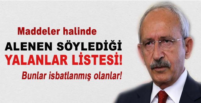 Kılıçdaroğlu'nun söylediği ispatlanmış yalanlar listesi!