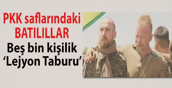 PKK saflarında 5 bin Avrupalı: Lejyon Taburu!