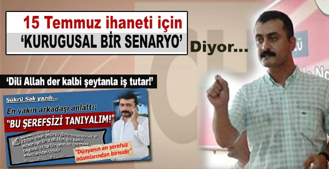 """CHP'li Eren Erdem; """"Güya darbe oldu, kurgusal bir senaryo!"""""""