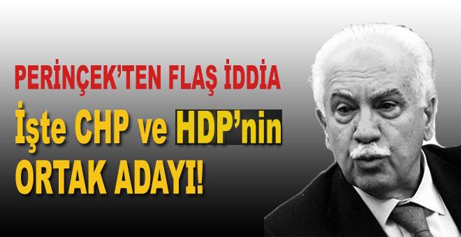 Perinçek'ten flaş iddia: İşte CHP ve HDP'nin cumhurbaşkanı adayı