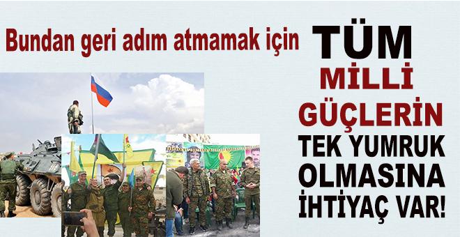 """""""Bedeli ne olursa olsun, Türkiye'nin güneyinde bir devlet kurulmasına asla müsaade etmeyecek""""sek..."""