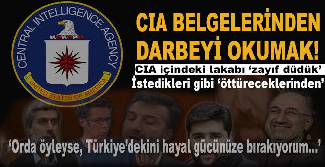 CIA belgelerinden darbeyi okumak!