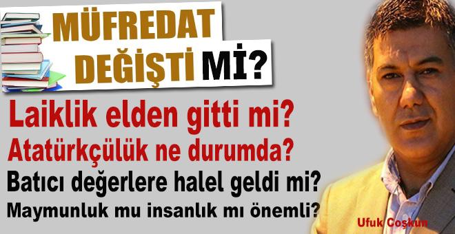Müfredat değişti mi, laiklik elden gitti mi, Atatürkçülük ne durumda?