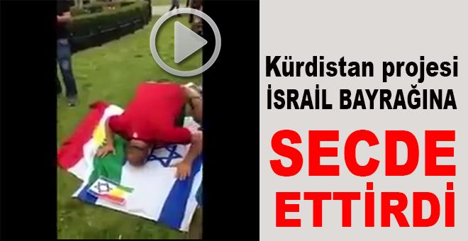 Kürdistan projesi, İsrail Bayrağı'na secde ettirdi!