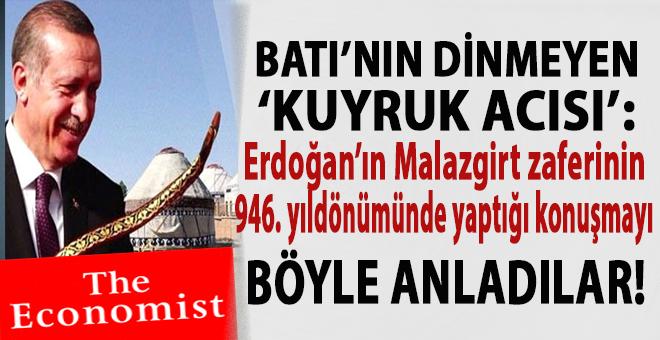 Batı'nın bin yıllık 'kuyruk acısı'; Erdoğan'ın Malazgirt zaferinin yıldönümündeki konuşmasını böyle anladılar!