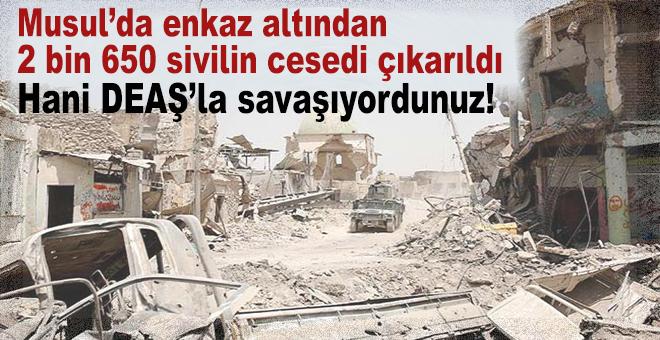 Musul'da enkaz altından 2 bin 650 sivilin cesedi çıkarıldı!