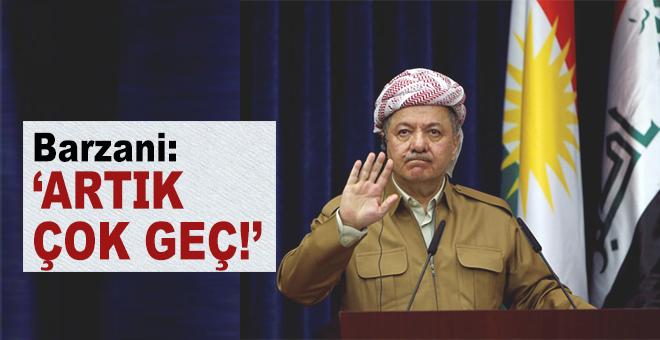 Barzani'den skandal referandum açıklaması!
