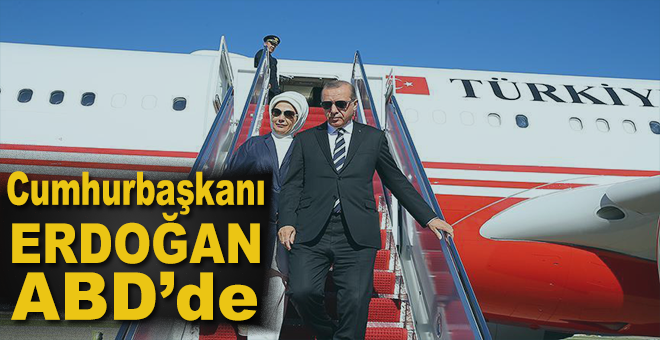 Cumhurbaşkanı Erdoğan ABD'de!