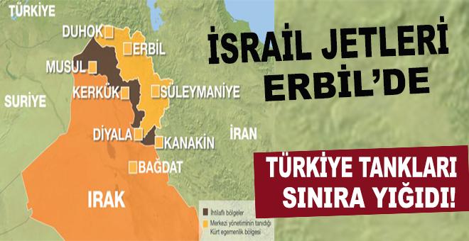 İsrail jetleri Kuzey Irak'ta!