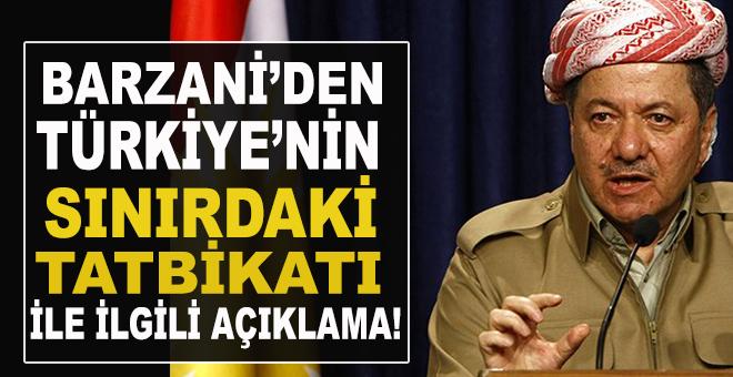 Barzani'den flaş Türkiye açıklaması!
