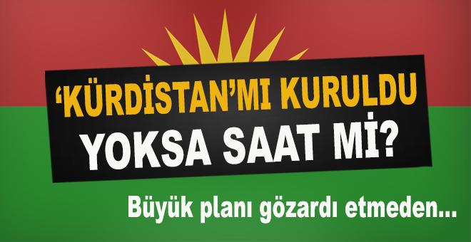 """""""Kürdistan"""" mı kuruldu, yoksa saat mi?"""