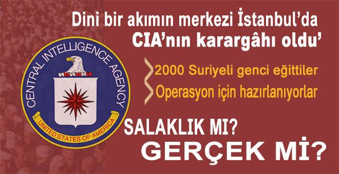 İstanbul'da CIA'nın bölgedeki en önemli karargahı. Akıl almaz bir şekilde operasyon için hazırlanıyorlar!