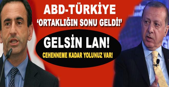 """""""ABD-Türkiye ortaklığının sonu geldi!"""""""
