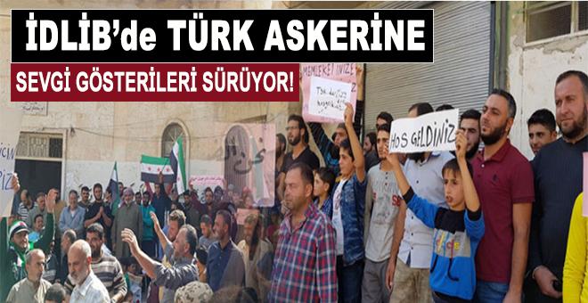 İdlib'de Türk askerine sevgi gösterileri sürüyor!