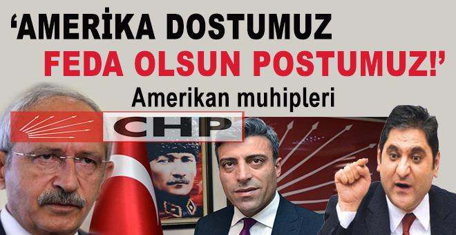 """CHP: """"Amerika dostumuz, feda olsun postumuz!"""""""