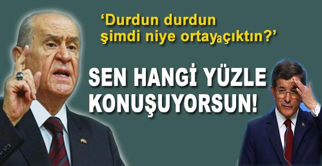 """Bahçeli'den Davutoğlu'na: """"Sen hangi yüzle konuşuyorsun!"""""""
