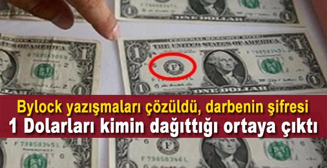 Darbecilerin şifresi, 1 Dolarları kimin dağıttığı ortaya çıktı!