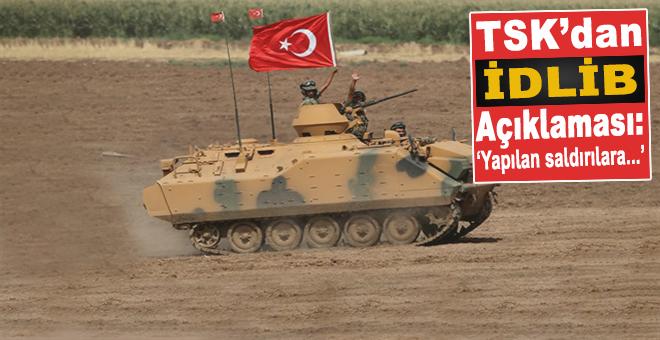 TSK'dan İdlib açıklaması!