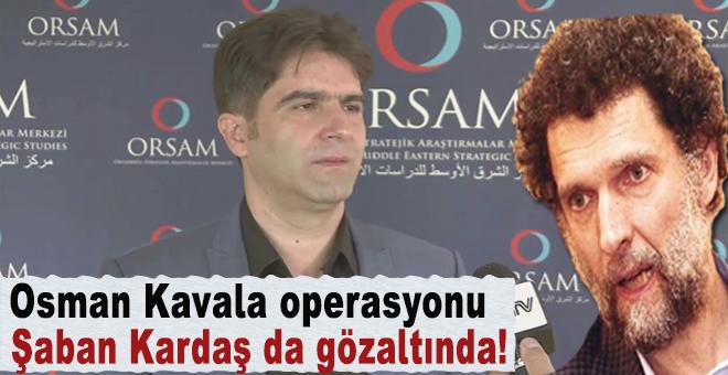 ORSAM Başkanı Şaban Kardaş gözaltına alındı!