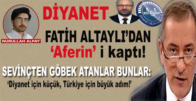 İhsan Şenocak'ı görevden alan Diyanet, Fatih Altaylı'dan 'Aferin'i kaptı!