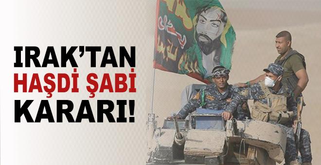 Irak'tan Haşdi Şabi kararı!