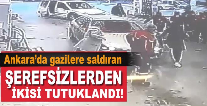 Ankara'da gazilere saldıran şerefsizlerden ikisi tutuklandı!