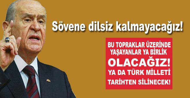 """Bahçeli: """"Bu topraklar üzerinde yaşayanlar bütün olacaktır ya da Türk Milleti tarihten silinecektir!"""""""