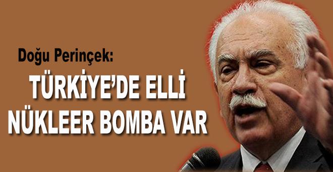 """Doğu Perinçek: """"Türkiye'de 50 nükleer bomba var!"""""""