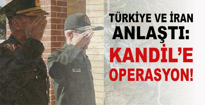 Türkiye ve İran anlaştı; Kandil'e dev operasyon geliyor!