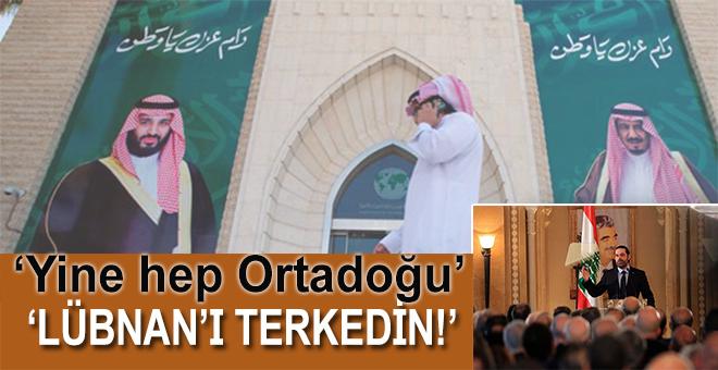 """Suudi Arabistan'dan vatandaşlarına; """"Lübnan'ı terkedin!"""""""