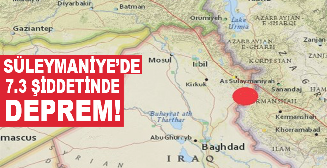 Süleymaniye'de 7.3 şiddetinde büyük deprem!