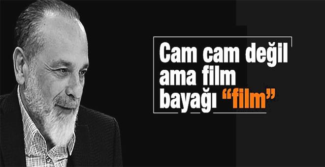 """Haşmet Babaoğlu : Cam cam değil ama film bayağı """"film"""""""