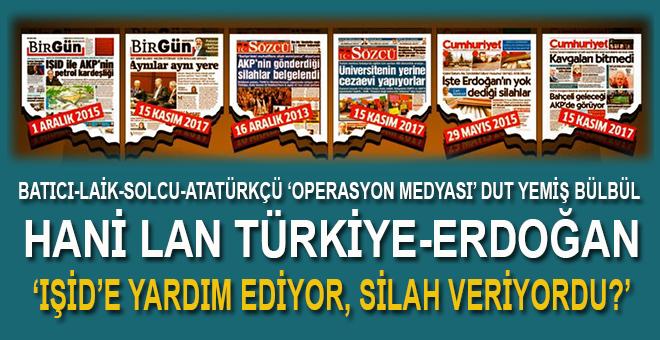 """Hani lan, """"Türkiye-Erdoğan IŞİD'e yardım ediyor, silah veriyordu?"""""""