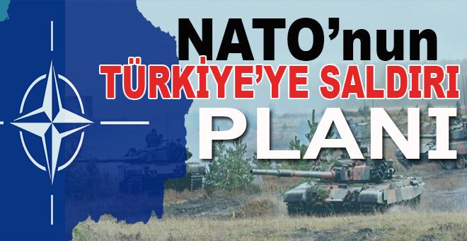 Hata değil, NATO'nun Türkiye'ye saldırı plânının bir parçası!