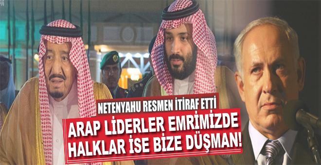 Netanyahu Arap liderlerden memnun, halkları beğenmiyor!