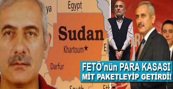 MİT FETÖ'nün para kasasını Sudan'dan Türkiye'ye getirdi…