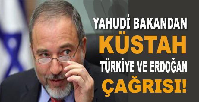 İsrailli bakandan küstah Türkiye çağrısı!