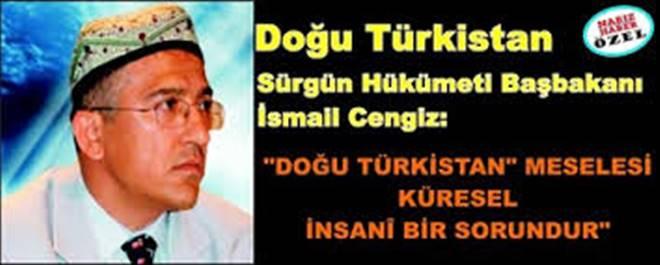 Doğu Türkistan Sürgün Hükümeti Başbakanı İsmail Cengiz Nabız Haber`e konuştu...