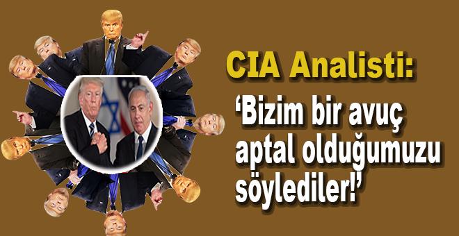 """CIA analisti: """"Bizim bir avuç aptal olduğumuzu söylediler!"""""""